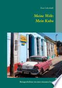Meine Welt: Mein Kuba