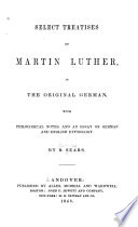 Select Treatises of Martin Luther in the Original German