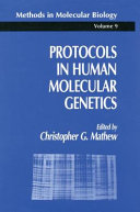 Protocols in Human Molecular Genetics