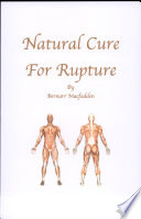 Natural Cure for Rupture Contents Preface; Different Kinds And Signs Of Rupture;