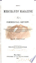 The Merchants  Magazine and Commercial Review