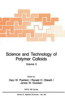 Science and Technology of Polymer Colloids  Characterization  stabilization and application properties