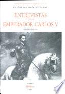 Entrevistas con el Emperador Carlos V