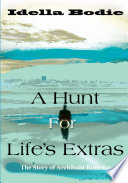 A Hunt for Life s Extras