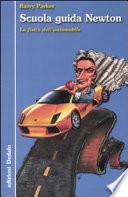 Scuola guida Newton  La fisica dell automobile