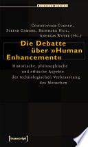 Die Debatte über »Human Enhancement«