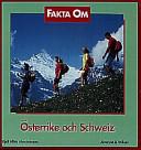 Fakta om Österrike och Schweiz