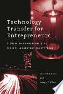Technology Transfer for Entrepreneurs