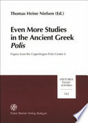Even More Studies in the Ancient Greek Polis Centre Among Other Things These Important