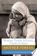 Where There Is Love  There Is God