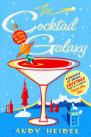 The Cocktail Guide To The Galaxy : that unites two of the...