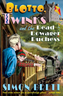 Blotto  Twinks and the Dead Dowager Duchess