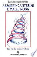 Azzurrincantesimi e magie rosa  Una via alla consapevolezza