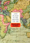 1000 Places to See Before You Die Traveler s Journal