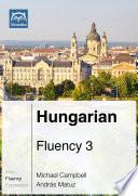 Hungarian Fluency 3  Ebook   mp3
