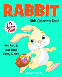 Rabbit Kids Coloring Book  Fun Facts to Read about Bunny and Hare