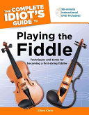 The Complete Idiot s Guide to Playing the Fiddle
