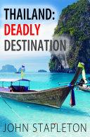 download ebook thailand: deadly destination pdf epub