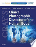 Gray s Clinical Photographic Dissector of the Human Body
