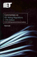 Commentary On IEE Wiring Regulations, 17th Edition : on various aspects of electrical installation design....