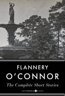 Flannery O connor Complete Short Stories