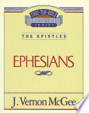 Thru the Bible Vol  47  The Epistles  Ephesians