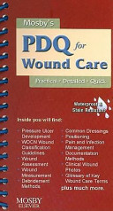 Mosby's PDQ for Wound Care