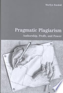 Pragmatic Plagiarism Question Of Why Some Cases Of Literary
