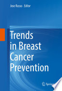 Trends In Breast Cancer Prevention : preventive strategies in breast cancer, presents...