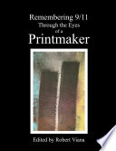 Ebook Remembering 9/11 Through the Eyes of a Printmaker Epub Robert Viana Apps Read Mobile