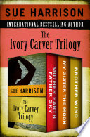 The Ivory Carver Trilogy