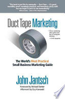 Duct Tape Marketing: The World's Most Practical Small Business Marketing Guide Book Cover