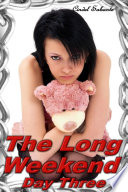 The Long Weekend  Day Three  BDSM  humiliation  abdl  diapers  spanking  adult baby  forced regression