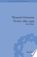 Women s University Fiction  1880   1945