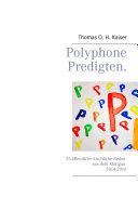 Polyphone Predigten.