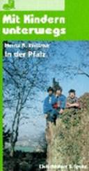 Mit Kindern unterwegs in der Pfalz