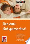 Das Anti Qu  lgeisterbuch