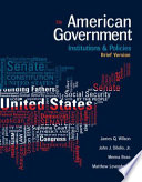 American Government  Institutions and Policies  Brief Version