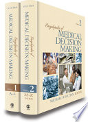Encyclopedia Of Medical Decision Making : ready-to-use facts sorting out findings on medical...