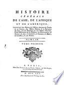 Histoire générale de l'Asie, de l'Afrique et de l'Amérique