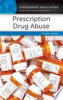 Prescription Drug Abuse  A Reference Handbook