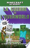 Minecraft Academy - La guerre de l'Overworld