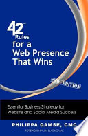 42 Rules For A Web Presence That Wins 2nd Edition
