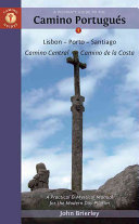 A Pilgrim s Guide to the Camino Portugus 2017