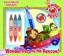 Wonder Pets to the Rescue!