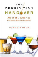 The Prohibition Hangover