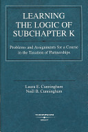 Learning the Logic of Subchapter K