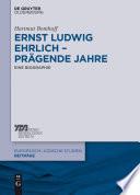 Ernst Ludwig Ehrlich – prägende Jahre