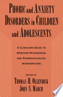 Phobic and Anxiety Disorders in Children and Adolescents