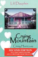 Crying Mountain   Crazy Hurricane